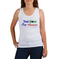 Think Global, Buy American. Women's Tank Top