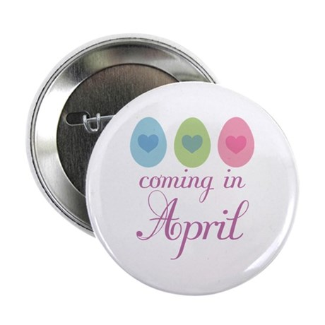 "April Maternity Easter Egg 2.25"" Button"