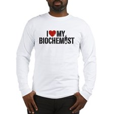 I Love My Biochemist Long Sleeve T-Shirt