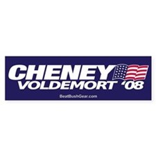 """Cheney-Voldemort '08"" Bumper Bumper Sticker"