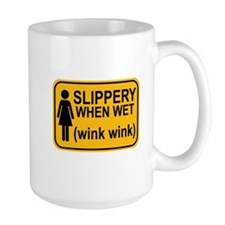 When Wet Odd Sign 1 Mug