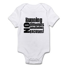 Running No Excuses Infant Bodysuit
