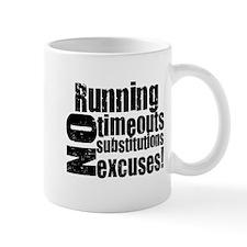 Running No Excuses Mug