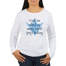Can't Live Without Grey's Women's Long Sleeve T-Sh