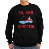 30 And Keepin' It Reel Sweatshirt