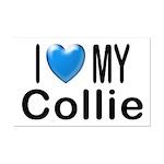 I Love My Collie Mini Poster Print