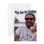 Play One For Crusher Greeting Card