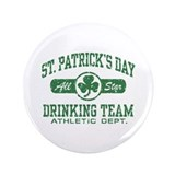"St. Patrick's Day Drinking 3.5"" Button"
