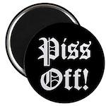 Piss Off! Magnet