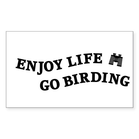 Enjoy Life Go Birding Sticker (Rectangle)