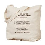 People Say To Climbers Tote Bag