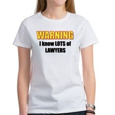 I know lawyers Tee
