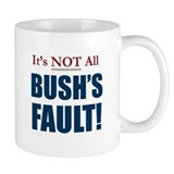 It's Not All Bush's Fault! Small Mug