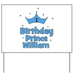 1st Birthday Prince WILLIAM! Yard Sign