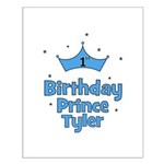 1st Birthday Prince TYLER! Small Poster