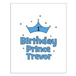 1st Birthday Prince TREVOR! Small Poster