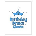 1st Birthday Prince OWEN! Small Poster