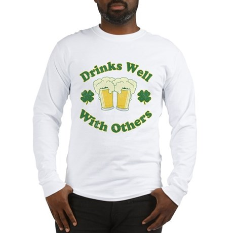 Drinks Well With Others Long Sleeve T-Shirt