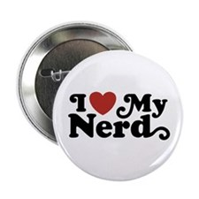 "I Love My Nerd 2.25"" Button"