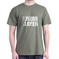 writer editor adverb slayer T-Shirt