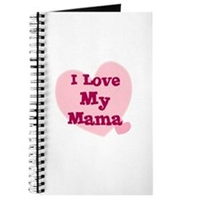 I Love My Mama Journal