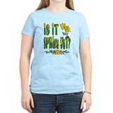 Is It Spring Yet? T-Shirt