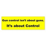 GUN CONTROL ISN'T ABOUT GUNS