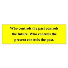 WHO CONTROLS THE PAST CONTROLS ...