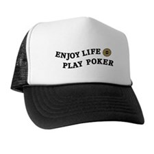 Enjoy Life Play Poker Trucker Hat