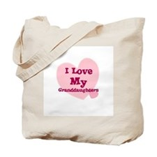I Love My Granddaughters Tote Bag