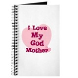 I Love My God Mother Journal