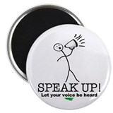 """Speak Up!"" Magnet"