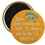 Blue Dogs on Kids TV, Not in Congress Magnet