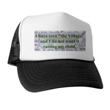 I HAVE SEEN THE VILLAGE...