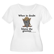 Blame the Gnomes T-Shirt