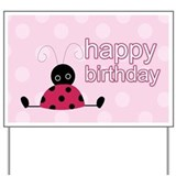 Little Ladybug Pink Happy Birthday Yard Sign