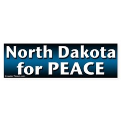 North Dakota for Peace bumper sticker