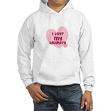 I Love My Daughter Hoodie
