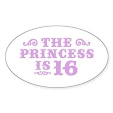 The Princess is 16 Decal