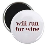 Will run for wine Fridge Magnets