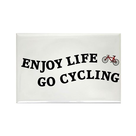 Enjoy Life Go Cycling Rectangle Magnet