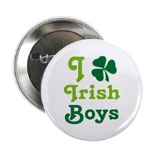 "I Love Irish Boys 2.25"" Button"