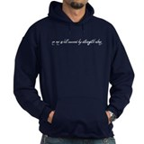 no one will succeed by strength alone Hoodie