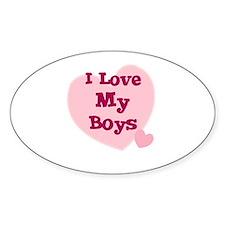I Love My Boys Oval Decal