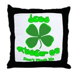 Don't Pinch Me CC Throw Pillow