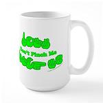 Don't Pinch Me CC Large Mug