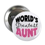 World's Greatest Aunt 2.25&amp;quot; Button