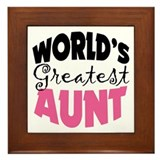 World's Greatest Aunt Framed Tile