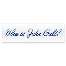Who is John Galt? Bumper Sticker