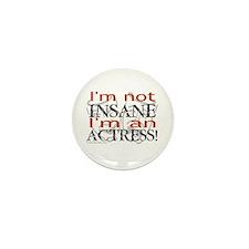 Insane actress Mini Button (10 pack)